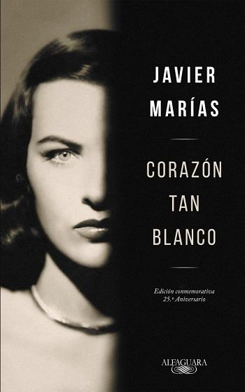 Книга писателя Хавьера Мариаса «Белое сердце»