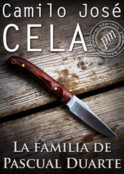 Книга «Семья Паскуаля Дуарте» от Камило Хосе Села
